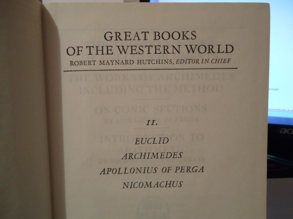 Great Books of the Western World Robert Maynard Hutchins Euclid Archimedes Apollonius of Perga Nicomachus WOW! signal